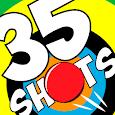 35 shots