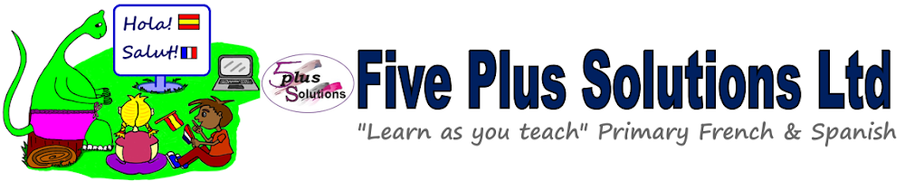 Five plus solutions - Learn as you teach Primary, French & Spanish