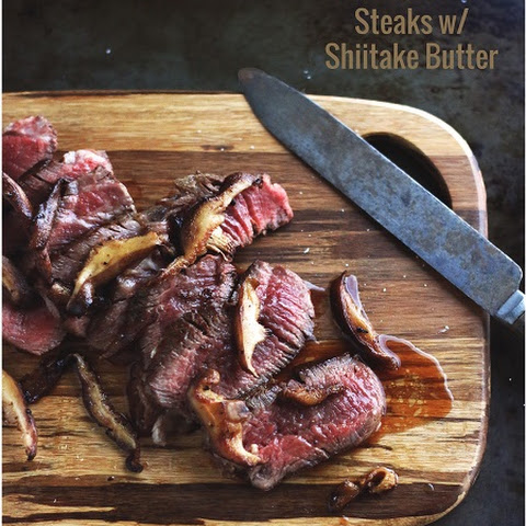 Pan-Seared Steaks in Shiitake Butter - Low Carb & Gluten Free