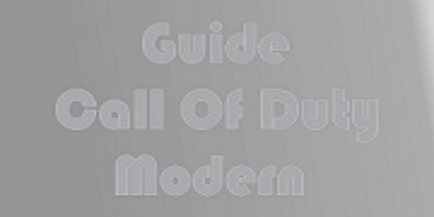 Guide Of Call Of Duty Modern - screenshot