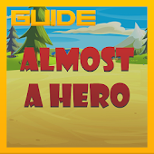 Guide for Almost a Hero APK for Lenovo