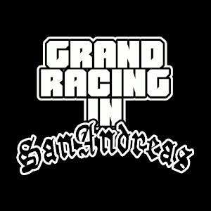 Grand Racing in San Andreas For PC (Windows & MAC)