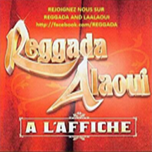 Reggada And Laâlaoui