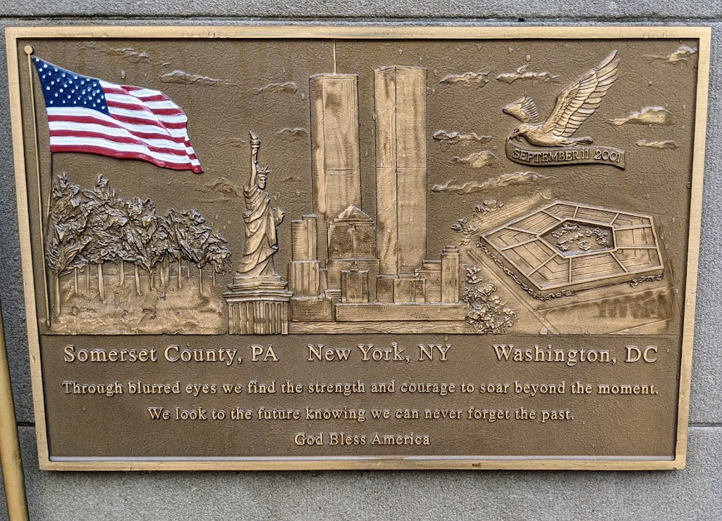 SEPTEMBER 11 2001 Somerset County, PA New York, NY Washington, DC Through blurred eyes we find the strength and courage to soar beyond the moment. We look to the future knowing we can never forget ...
