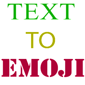 Text to Emoji for PC-Windows 7,8,10 and Mac