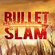 Bullet Slam 3D