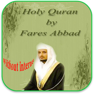 Fares Abbad Quran without Net