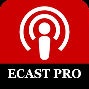 ECast Premium (No Ads) For PC / Windows 7/8/10 / Mac – Free Download