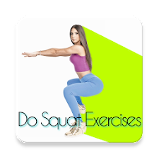 Do Squat Exercises