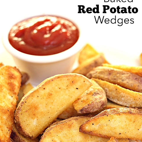 Baked Red Potato Wedges
