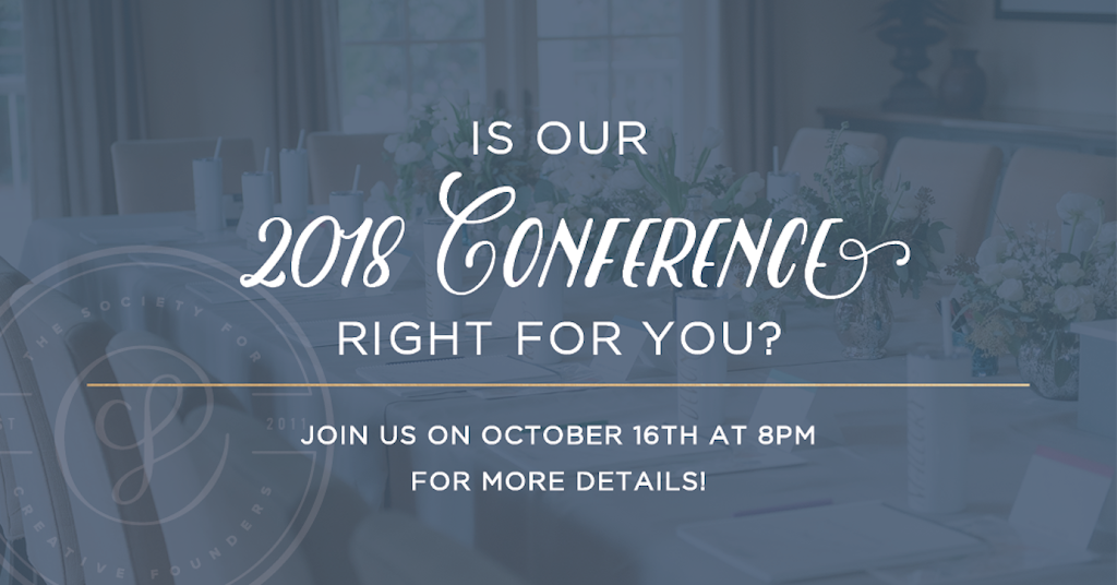 Is our 2018 Conference Right for You? Join us on October 16th at 8pm