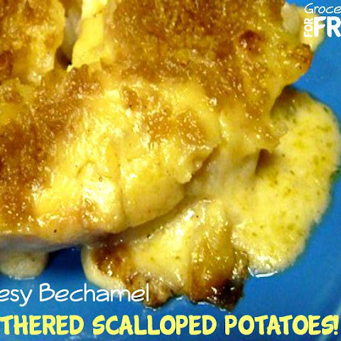 Cheesy Bechamel Smothered Scalloped Potatoes!