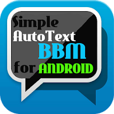 Simple AutoText BBM Android