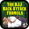 The BJJ Back Attacks Formula