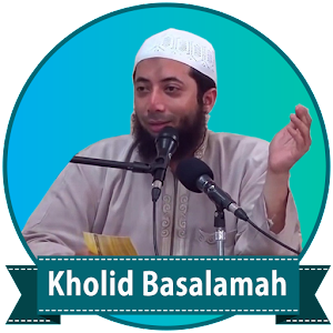 Download 200+ Ceramah Kholid Basalamah MP3 Terbaru 2018 for Windows Phone