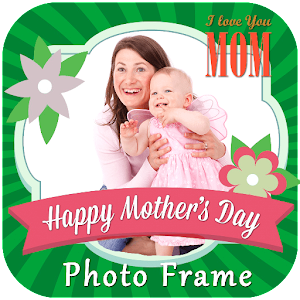 Mothers Day Photo Frame 2017