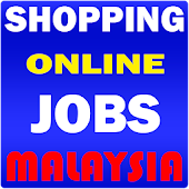 Download Shopping Jobs Malaysia APK for Laptop