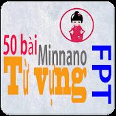 Free 50 Bài từ vựng Minnano của FPT APK for Windows 8