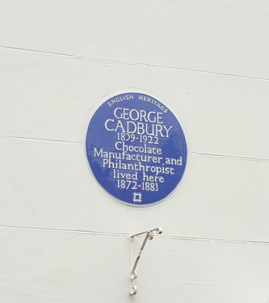 ENGLISH HERITAGE GEORGE CADBURY 1839 - 1922 Chocolate Manufacturer and Philanthropist lived here 1872 - 1881 Submitted by @caddickbrown