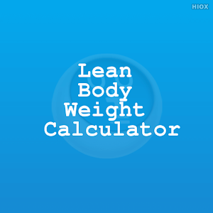 Lean Body Weight Calculator