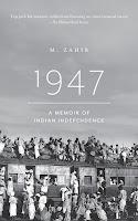 1947. A Memoir of Indian Independence