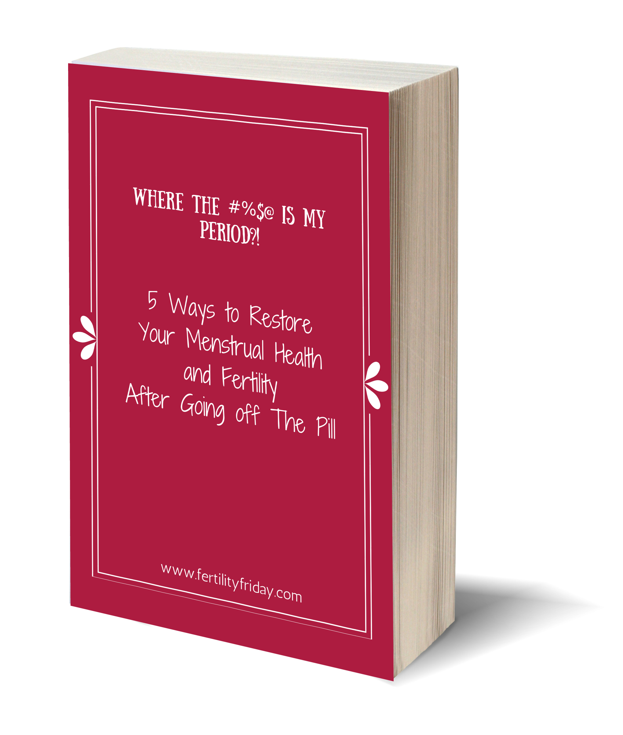Thinking About Ditching The Pill Get Your Free Copy Of My New Ebook Today