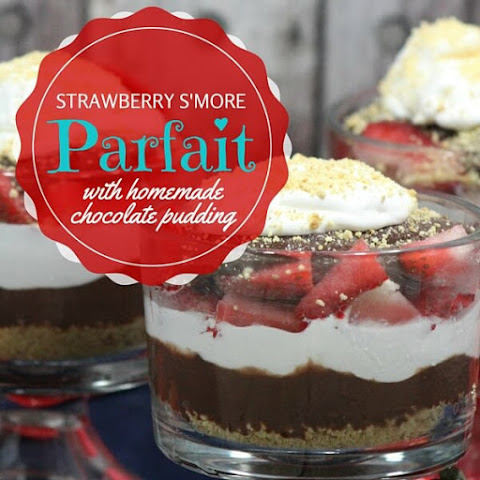 Strawberry Smore Parfait with Homemade Chocolate Pudding