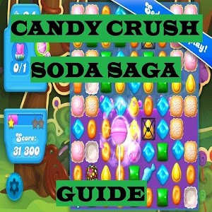 Candy Crush Soda Saga Guide