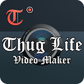 Free Download Thuglife Video Creator APK for Samsung