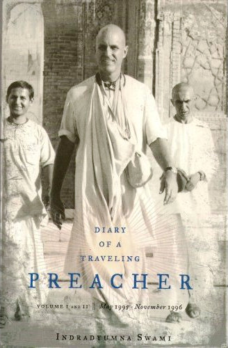 Diary of a Traveling Preacher Vols. 1-2 (May 1995 - November 1996)Within you will find two precious gems — Volumes 1 and 2 of Diary of a Traveling Preacher. Experience the excitement, danger, and successes of the early preaching exploits of Indradyumna Swami and the devotees as they travel through war torn areas of Russia and its former provinces. Read about the beginnings of Polish Woodstock and festival tour. These rare volumes, which have been out of print for years, are now available.