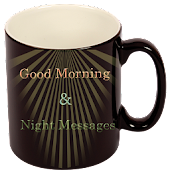 App Good Morning && Night Messages APK for Windows Phone
