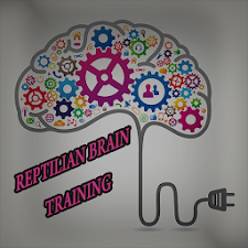 REPTILIAN BRAIN TRAINING