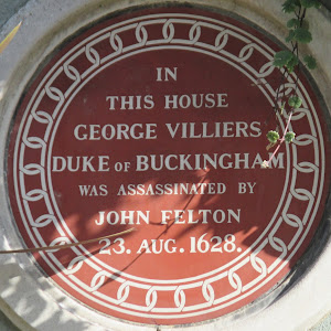 IN THIS HOUSE GEORGE VILLIERS DUKE OF BUCKINGHAM WAS ASSASSINATED BY JOHN FELTON 23. AUG. 1628. Submitted by @theonlymfkirke