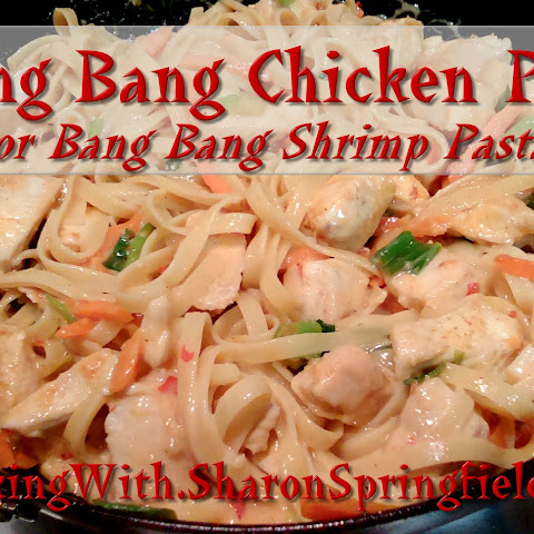 Bang Bang Shrimp or Chicken & Pasta