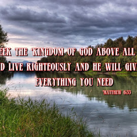 The Seeker by Ernie Kasper - Typography Captioned Photos ( clouds, peaceful, faith, grass, joy, sky, nature, scripture, outdoors, trees, bible, bible verse, river, hope )