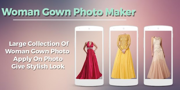 Women Gown Dress Photo Maker
