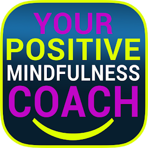 Cover art Positive Mindfulness Coach