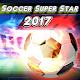 soccer super star 2017