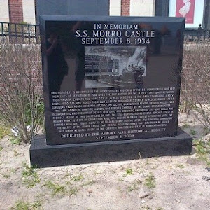 In MemoriamS.S. Morro CastleSeptember 8, 1934This monument is dedicated to the 137 passengers and crew of the S.S. Morro Castle who lost their lives on September 8, 1934 when the ship burned off the ...