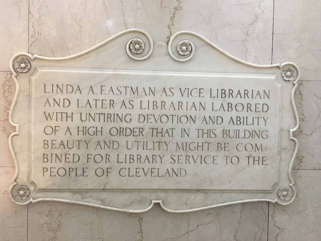 Linda A. Eastman as Vice Librarian and later as Librarian labored with untiring devotion and ability of a high order that in this building beauty and utility might be combined for library service to ...