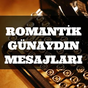 Download Romantik Günaydın Mesajları For PC Windows and Mac