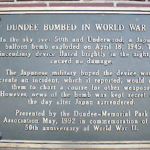 DUNDEE BOMBED IN WORLD WAR II ln the sky over 50th and Underwood, a Japanese balloon bomb exploded on April 18, 1945. The incendiary device flared brightly in the night, but caused no damage. The ...