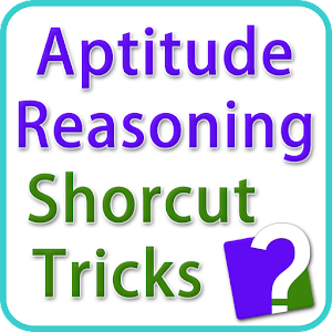 Aptitude Reasoning Short Trick