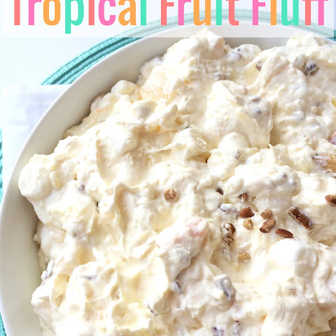 Tropical Fruit Fluff