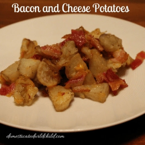 Bacon and Cheese Potatoes