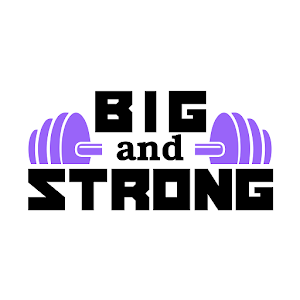 Big and Strong