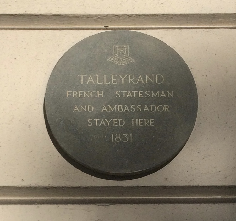 TALLEYRAND FRENCH STATESMAN AND AMBASSADOR STAYED HERE 1831