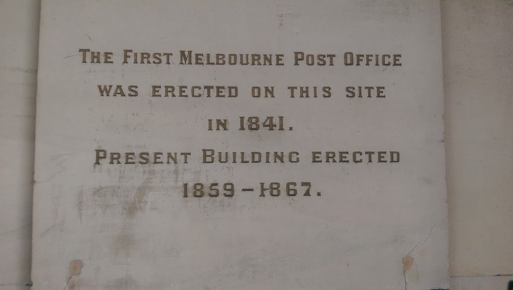 On the interior of the former General Post Office in Melbourne, Victoria, Australia. Now a retails store. Reads: The First Melbourne Post Office Was Erected on this site in 1841 Present Building ...