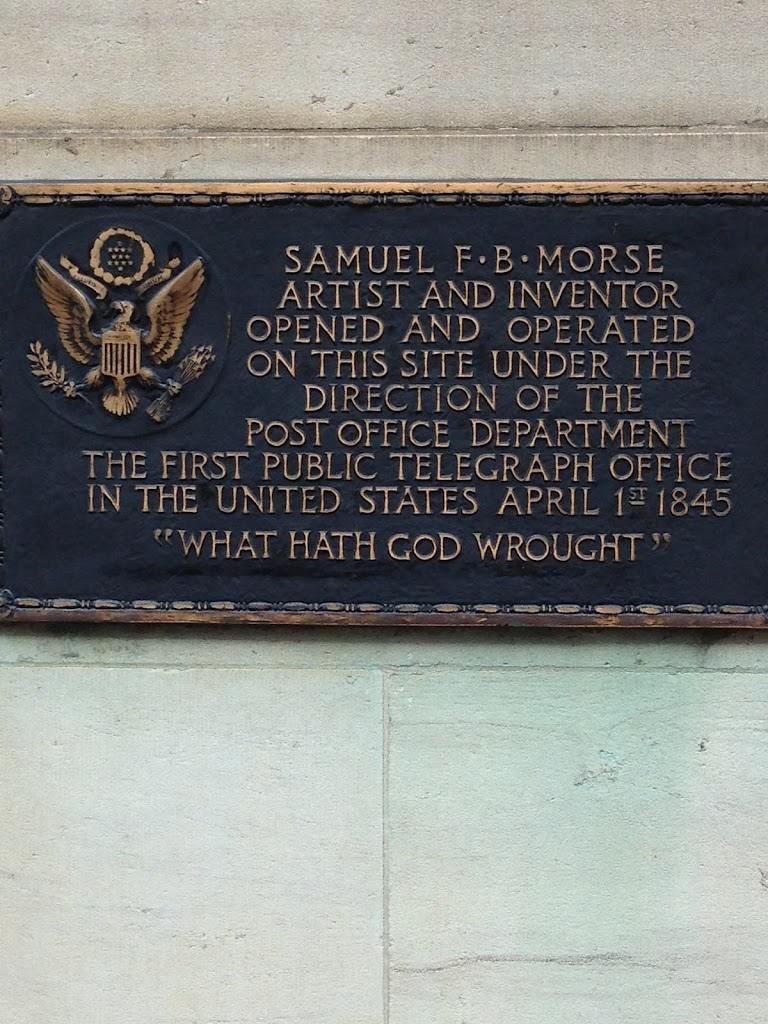 SAMUEL F.B. MORSEARTIST AND INVENTOROPENED AND OPERATEDON THIS SITE UNDER THEDIRECTION OF THEPOST OFFICE DEPARTMENTTHE FIRST PUBLIC TELEGRAPH OFFICEIN THE UNITED STATES APRIL 1ST 1845