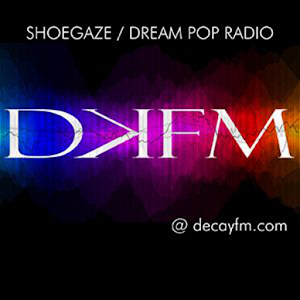 DKFM Shoegaze Radio